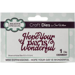 Creative Expressions Craft Dies Mini Expressions - Hope Your Day Wonderful (By Sue Wilson) CEDME047