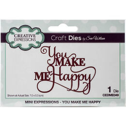 Creative Expressions Craft Dies Mini Expressions - You Make Me Happy (By Sue Wilson) CEDME049