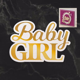 Couture Creations Mini Cut, Foil & Emboss - Dazzlia - Baby Girl Sentiment (1pc) CO726715