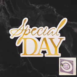 Couture Creations Mini Cut, Foil & Emboss - Dazzlia - Special Day Sentiment (1pc) CO726721