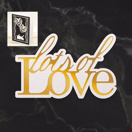 Couture Creations Mini Cut, Foil & Emboss - Dazzlia - Lots of Love Sentiment (1pc) CO726725