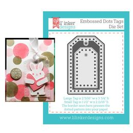 Lil' Inker Designs Dies - Embossed Dots Tags