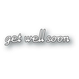 Poppystamps Dies - SIMPLE GET WELL SOON 2140