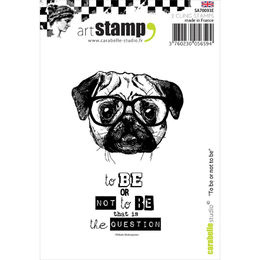 Carabelle Studio Cling Stamp A7 - To Be Or Not To Be SA70093E